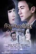 Nonton Streaming Download Drama You Are My Sisters (2015) Subtitle Indonesia