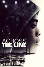 Nonton Streaming Download Drama Across the Line (2016) Subtitle Indonesia