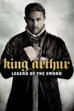 Nonton King Arthur: Legend of the Sword (2017) Subtitle Indonesia