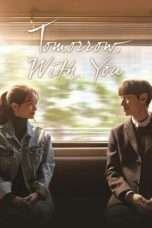 Nonton Streaming Download Drama Tomorrow with You (2017) Subtitle Indonesia