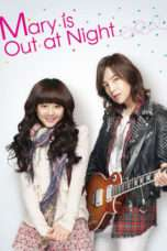 Nonton Mary Stayed Out All Night / Marry Me, Mary! (2010) Subtitle Indonesia