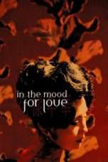 Nonton Streaming Download Drama In the Mood for Love (2000) Subtitle Indonesia
