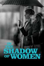 Nonton Streaming Download Drama In the Shadow of Women (2015) Subtitle Indonesia