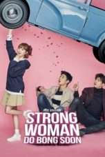 Nonton Streaming Download Drama Strong Woman Do Bong Soon (2017) Subtitle Indonesia