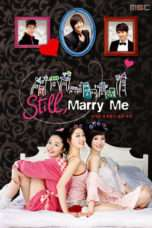 Nonton Streaming Download Drama The Woman Who Still Wants to Marry (2010) Subtitle Indonesia