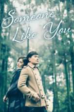 Nonton Streaming Download Drama Someone Like You (2015) Subtitle Indonesia
