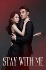 Nonton Stay with Me (2016) Subtitle Indonesia