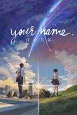 Nonton Streaming Download Drama Your Name. (2016) gt Subtitle Indonesia