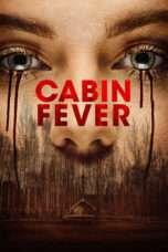 Nonton Streaming Download Drama Cabin Fever (2016) Subtitle Indonesia
