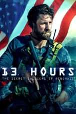 Nonton Streaming Download Drama 13 Hours: The Secret Soldiers of Benghazi (2016) Subtitle Indonesia