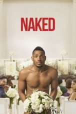 "Nonton Film Naked (<a href=""https://dramaserial.tv/year/2017/"" rel=""tag"">2017</a>) 