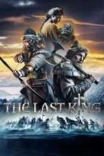Nonton Streaming Download Drama The Last King (2016) Subtitle Indonesia