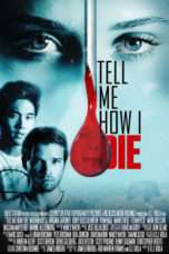 Nonton Streaming Download Drama Tell Me How I Die (2016) Subtitle Indonesia