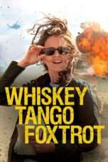 "Nonton Film Whiskey Tango Foxtrot (<a href=""https://dramaserial.tv/year/2016/"" rel=""tag"">2016</a>) 