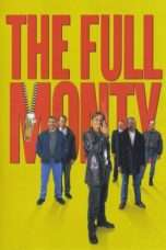 Nonton Streaming Download Drama The Full Monty (1997) Subtitle Indonesia