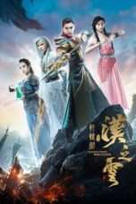 Nonton Film Xuan-Yuan Sword: Han Cloud 2017 Download Streaming Movie Bioskop Subtitle Indonesia