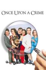 Nonton Streaming Download Drama Once Upon a Crime (1992) Subtitle Indonesia