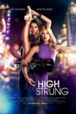 Nonton Streaming Download Drama High Strung (2016) Subtitle Indonesia