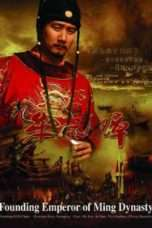 Nonton Film Founding Emperor of Ming Dynasty Download Streaming Movie Bioskop Subtitle Indonesia