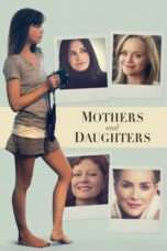 Nonton Streaming Download Drama Mothers and Daughters (2016) Subtitle Indonesia