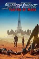 Nonton Streaming Download Drama Starship Troopers: Traitor of Mars (2017) Subtitle Indonesia