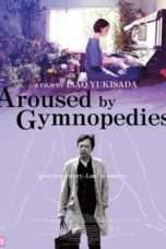 Nonton Streaming Download Drama Aroused by Gymnopedies (2016) Subtitle Indonesia