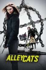 Nonton Streaming Download Drama Alleycats (2016) Subtitle Indonesia