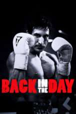 Nonton Back in the Day (2016) Subtitle Indonesia