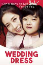 Nonton Streaming Download Drama Wedding Dress (2010) Subtitle Indonesia