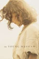 Nonton Streaming Download Drama The Young Messiah (2016) jf Subtitle Indonesia
