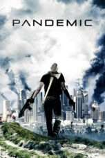 Nonton Film Pandemic Download Streaming Movie Bioskop Subtitle Indonesia