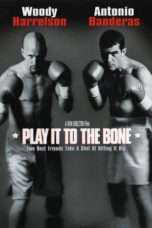 Nonton Streaming Download Drama Play It to the Bone (1999) Subtitle Indonesia