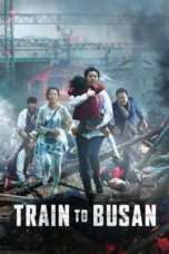 Nonton Streaming Download Drama Train to Busan (2016) jf Subtitle Indonesia