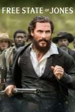 Nonton Streaming Download Drama Free State of Jones (2016) Subtitle Indonesia