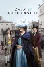 Nonton Streaming Download Drama Love & Friendship (2016) Subtitle Indonesia