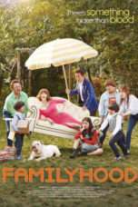 Nonton Streaming Download Drama Familyhood (2016) Subtitle Indonesia