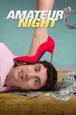 Nonton Streaming Download Drama Amateur Night (2016) Subtitle Indonesia