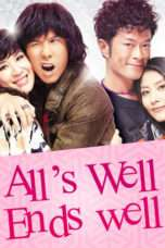 Nonton Streaming Download Drama All's Well, Ends Well (2012) Subtitle Indonesia