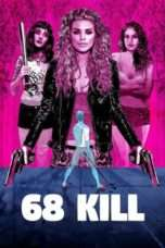 Nonton Streaming Download Drama 68 Kill (2017) jf Subtitle Indonesia