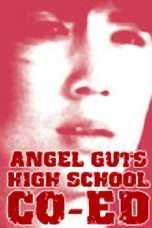 Nonton Streaming Download Drama Angel Guts: High School Co-Ed (1978) Subtitle Indonesia