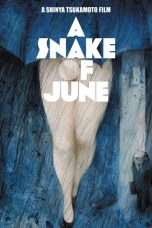 Nonton Streaming Download Drama A Snake of June (2002) Subtitle Indonesia
