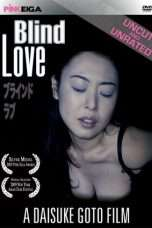Nonton Streaming Download Drama Blind Love (2005) Subtitle Indonesia