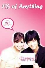 Nonton Streaming Download Drama 1% of Anything (2003) Subtitle Indonesia
