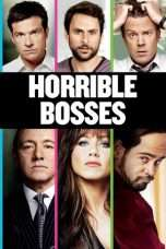 """Nonton Film Horrible Bosses (<a href=""""https://dramaserial.tv/year/2011/"""" rel=""""tag"""">2011</a>) 