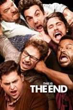Nonton This Is the End (2013) Subtitle Indonesia