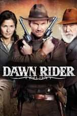 Nonton Streaming Download Drama Dawn Rider (2012) Subtitle Indonesia