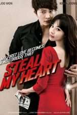 Nonton Steal My Heart (2013) Subtitle Indonesia