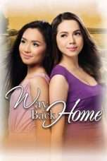 Nonton Streaming Download Drama Way Back Home (2011) Subtitle Indonesia