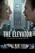 Nonton Streaming Download Drama The Elevator: Three Minutes Can Change Your Life (2013) Subtitle Indonesia