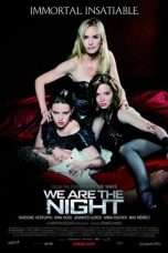 Nonton Streaming Download Drama We Are the Night (2010) Subtitle Indonesia